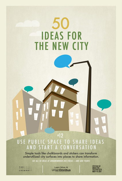 Urban Omnibus | 50 Ideas for the New City | Moove it !  On se bouge ! | Scoop.it