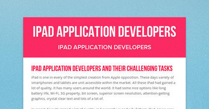 iPad Application Developers and Their Challenging Tasks | iPad Application Developers | Scoop.it