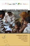 Mobile-based technologies for monitoring and evaluation: A practical guide | Capacity.org | Monitoring capacity development | Scoop.it