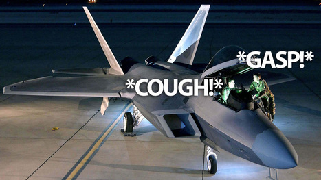 Toxic Glue Causes Mysterious F-22 Pilot Syndrome, Says Expert | YF-23 | Scoop.it