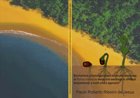 Homepage of Thesis of Paulo Roberto Ribeiro | Wageningen Seed Lab | Scoop.it