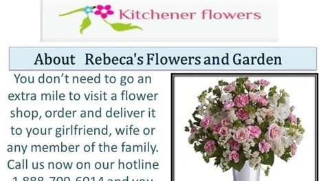 Flowers in kitchener Ontario | Rebeca's Flowers and Garden | Scoop.it