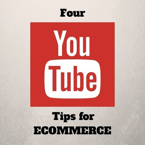 4 Tips for How to Use YouTube for eCommerce | AANVE! |Website Designing Company in Delhi-India,SEO Services Company Delhi | Scoop.it