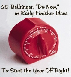"""25 Bellringer, """"Do Now,"""" or Early Finisher Ideas to Start Your Year off Right! 