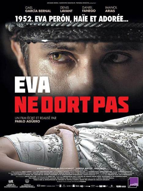 Eva ne dort pas / Pablo Agüero   Nouveautés DVD   Scoop.it