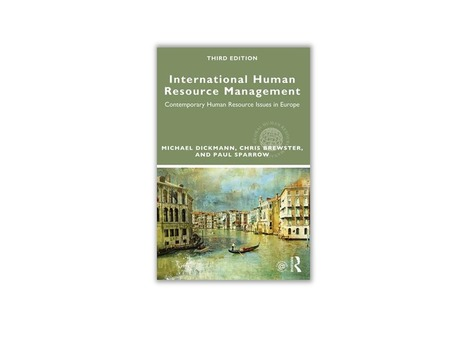 International Human Resource Management<br/>Contemporary HR Issues in Europe, 3rd Edition - avec la participation de Jean-Luc Cerdin | ESSEC Latest Publications | Scoop.it