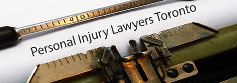 Injury Lawyer Toronto | Personal Injury Lawyer | Scoop.it