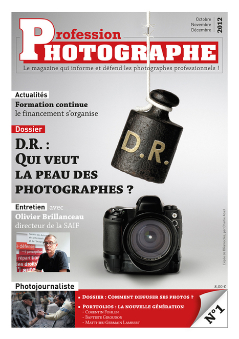Profession Photographe un nouveau magazine pour les pros - Photographe professionnel | Photo-graphie | Scoop.it