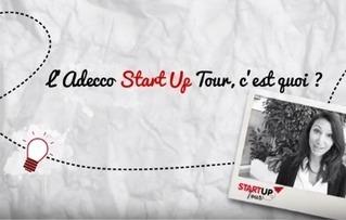 Start-Up Tour 2016 organisé par le Groupe Adecco...à vous de voter ! | TPE - PME & Startup | Scoop.it