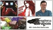 Dragões de Garagem #30 Carlos Orsi: Guerra Justa   Ficção científica literária   Scoop.it