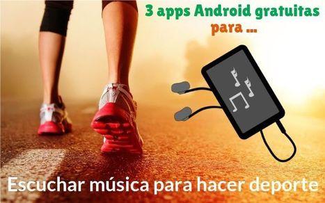 3 apps Android gratuitas para escuchar música para hacer deporte | Software y Apps | Scoop.it