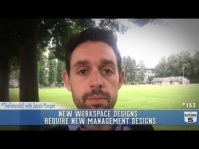 New Workspace Designs Require New Management Designs - Forbes | End User Computing | Scoop.it
