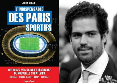Les pronos de Julien Mirabel : des bons tuyaux ? Vraiment ? | Paris sportifs et pronostics | Scoop.it