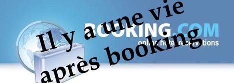 Il y a une vie après Booking.com - Vol. 1 - Artiref | camping l'orée de l'océan vendée | Scoop.it