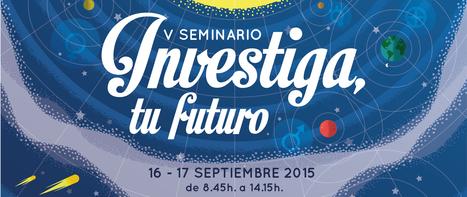 Formación de Doctorados #UEx - V Seminario Investiga, tu futuro 16 y 17 de septiembre de 2015   Investigaciones en TIC, y educación a distancia   Scoop.it