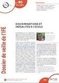 Discriminations et inégalités à l'école, Dossier de veille de l'IFÉ n° 90, février 2014 - Réseau National de Lutte Contre les Discriminations à l'Ecole | Prévention et lutte contre les discri | Scoop.it