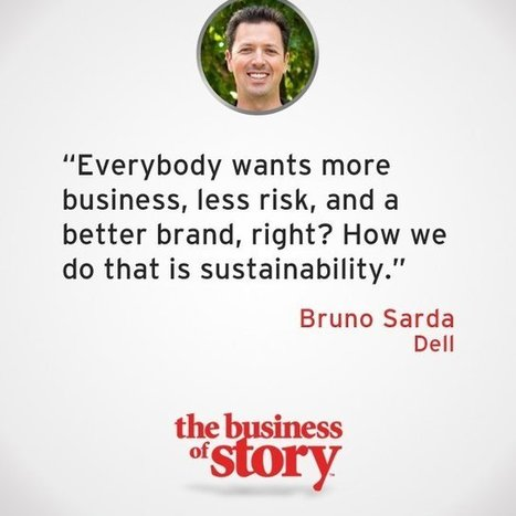 Powering Sustainability Through Story with Bruno Sarda | Story and Narrative | Scoop.it