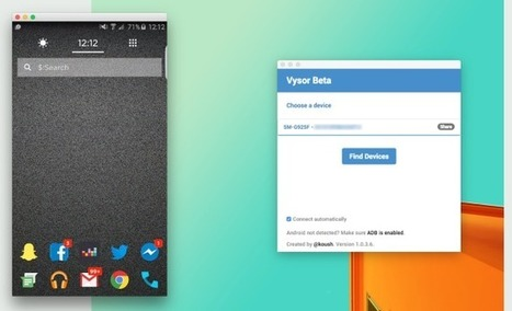 Vysor, une extension Chrome pour afficher l'écran d'un smartphone sur un ordinateur | Time to Learn | Scoop.it