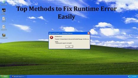 Top Methods to Fix Runtime Error Easily - PC Error Repair Solutions n Guide   Fix Windows Error   Scoop.it