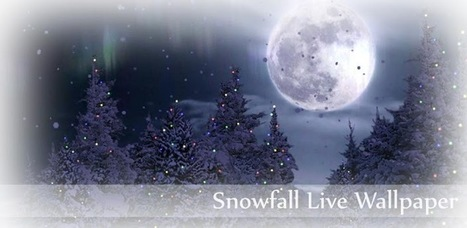 Snowfall Free Live Wallpaper - Applications Android sur Google Play | Android Apps | Scoop.it