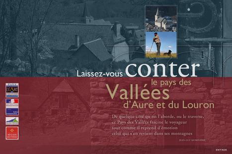 Enrichissement du site Pays d'art et d'histoire - patrimoine-aure-louron.fr/   Vallée d'Aure - Pyrénées   Scoop.it