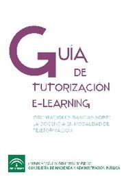 Guía de tutorización e-learning del Instituto Andaluz de Administración Pública | PBL ikasgelarako balio handiko balabideak  Recursos de alto valor para mi aula PBL | Scoop.it