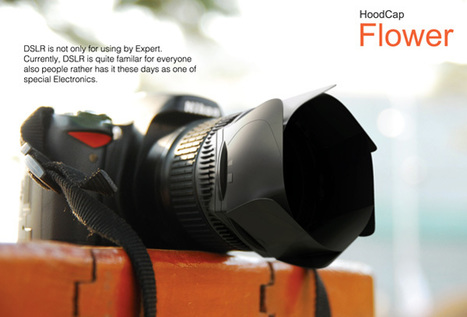 » Ingenious Lens Cap and Hood Opens Like a Blooming Flower   Everything Photographic   Scoop.it