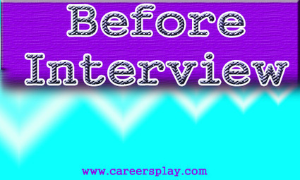 Tips for what to do before an interview for any company | CareersPlay.com | CareersPlay.com | Scoop.it