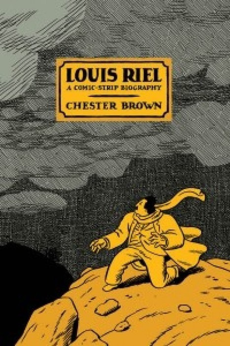 Louis Riel Graphic Novel Is Part of E-Book Revolution | AboriginalLinks LiensAutochtones | Scoop.it