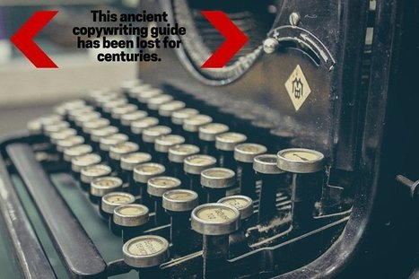 The Lost, Ancient Guide to Better Copywriting | Digital Marketing by E-Marketing Vision | Scoop.it