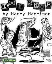 O Senhor Luvas: Opinião - Toy Shop de Harry Harrison | Ficção científica literária | Scoop.it