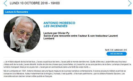 Lundi 10 octobre 2016 :: Lecture & Rencontre avecAntonio Moresco (Maison de la Poésie, Paris) | TdF  |  Livres &  Littérature | Scoop.it