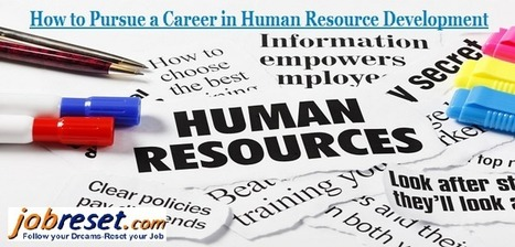 How to Pursue a Career in Human Resource Development | Latest Government Jobs Opening in India | Scoop.it