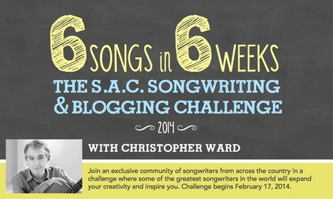 6 Songs in 6 Weeks Challenge | Sonic Well Productions | Scoop.it