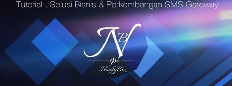 SMS Gratis ke Semua Operator Indonesia ~ NotifyBiz | SMS Untuk Bisnis, Marketing dan Lainya | Scoop.it