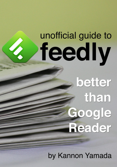 Unofficial Guide To Feedly ~ makeuseof | Into the Driver's Seat | Scoop.it