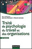 Traité de psychologie du travail et des organisations - Jean-Luc Bernaud, Claude Lemoine | Bibliographie | Scoop.it