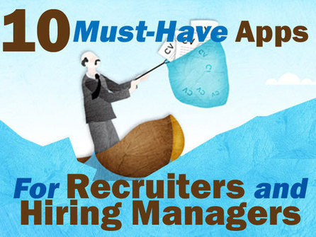 10 Must-Have Apps for IT Recruiters and Hiring Managers | Recruiter tips for consultants | Scoop.it