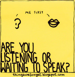 Are you listening or waiting to speak? | Innovatus | Scoop.it
