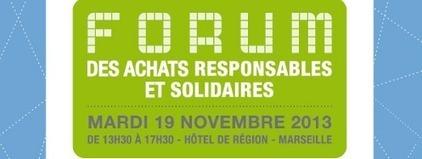 1er forum régional des achats responsables et solidaires - APEAS   Marseille Provence Métropole   Scoop.it