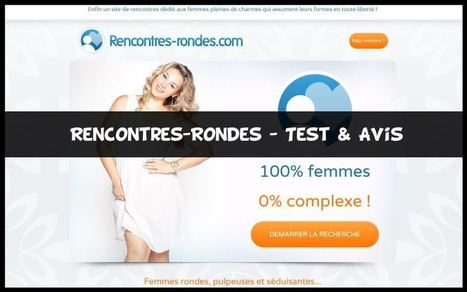 Rencontres-Rondes - Test & Avis | Divers | Scoop.it