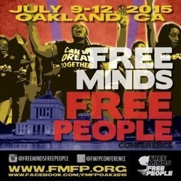 Free Minds, Free People // July 9-12th, 2015, Oakland, CA | Santa Clara County Events and Resources to Support Youth Development | Scoop.it