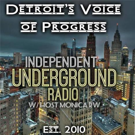 Independent Underground Radio LIVE (IURL) Online Radio by IU Radio LIVE Politico Talk | Independent Underground News & Talk - Michigan Politics | Scoop.it