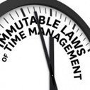 9 immutable laws of time management | Buttoned Up | Productivity - fighting the chaos | Scoop.it