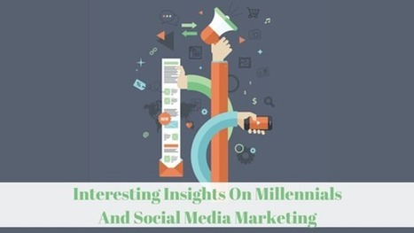 Interesting Insights On Millennials And Social Media Marketing | social networking | Scoop.it