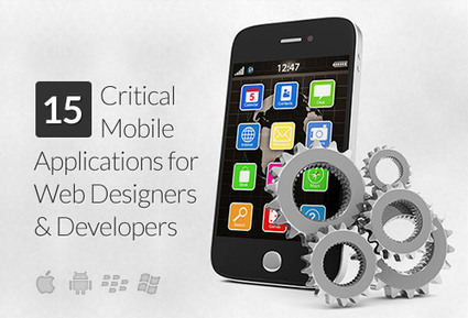 15 Critical Mobile Apps That Web Designers And Developers Cannot Live Without | mlearn | Scoop.it