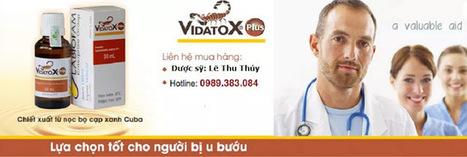 Vidatox - Thuốc vidatox hỗ trợ điều trị ung thư của Cuba | Báo thể thao tổng hợp 24 | Scoop.it