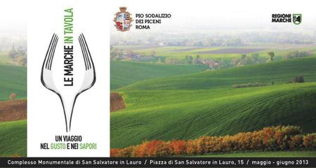 Le Marche in Tavola: (a Roma) un viaggio nel gusto e nei sapori   Le Marche un'altra Italia   Scoop.it