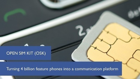 5 Reasons to Use Open SIM Kit to Modify Mobile Phone SIM Cards | ICT Works | TIC en ONGAWA | Scoop.it