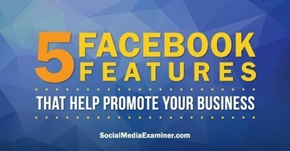 5 Facebook Features That Help Promote Your Business | | SEO Tips, Advice, Help | Scoop.it
